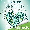 Smaragdstern Hörbuch von Lisa Torberg Gesprochen von: Sabina Godec