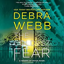 The Coldest Fear: Shades of Death Audiobook by Debra Webb Narrated by Shannon McManus