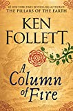 A Column of Fire (Kingsbridge) Book Cover