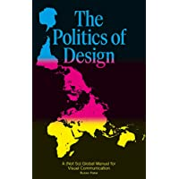 Politics of design: a (not so) global manual for visual communication
