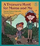 A Treasure Hunt for Mama and Me, Renee Le Verrier and Samuel Frank, 0882824368
