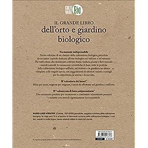 Il grande libro dell'orto e giardino biologico: 1 12 spesavip
