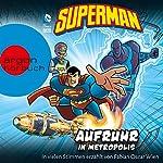 Superman: Aufruhr in Metropolis | Michael Dahl,Eric Fein,Matthew K. Manning