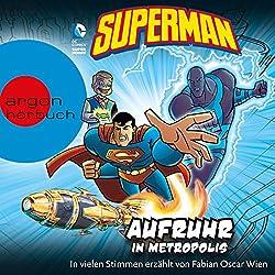 Superman: Aufruhr in Metropolis