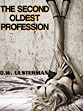 Political Thriller: THE SECOND OLDEST PROFESSION: A political thriller mystery series... (BENNINGTON P.I. Book 1)