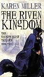 The Riven Kingdom (The Godspeaker Trilogy)