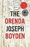 By Joseph Boyden - The Orenda