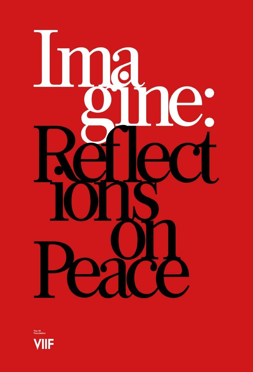 IMAGINE: Reflections on Peace: Amazon.es: Foundation, VII ...