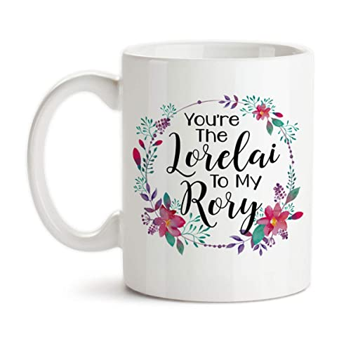 Lorelai To My Rory Mug Friendship Mug Rory To My Lorelai Gilmore Girls Mug Bff