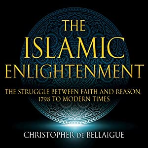 The Islamic Enlightenment Audiobook