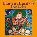 Bhutan Himalaya (Folk Music from Bhutan)