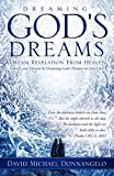 Dreaming God's Dreams, David Michael Donnangelo, 1609579895