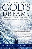 Dreaming God's Dreams, David Michael Donnangelo, 1609579895