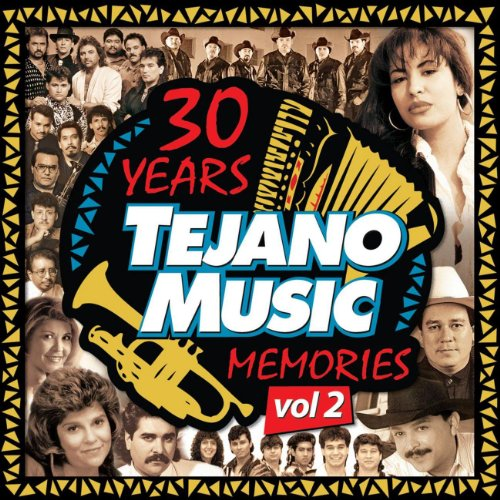 30 Years Of Tejano Music Memor...