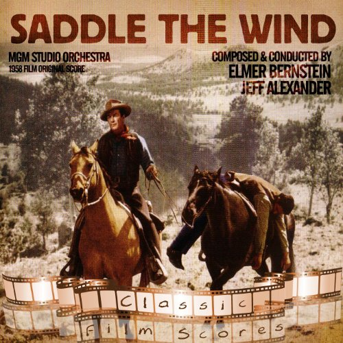 Saddle the Off the wind fart hear of (1958 Film Original Score)