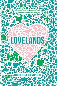 Lovelands by [Debra Campbell, Dr]