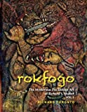 Rokfogo: The Mysterious Pre-Deluge Art of Richard S. Shaver (Volume 1)