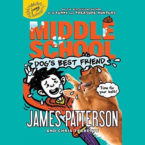 Middle School: Dog's Best Friend: Middle School, Book 8