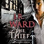 The Thief: A Novel of the Black Dagger Brotherhood | J. R. Ward