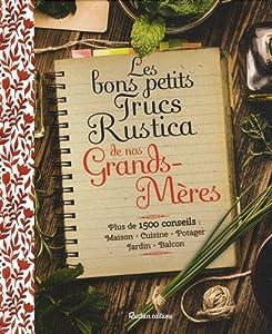 """Afficher """"Les bons petits trucs Rustica de nos grands-mères"""""""