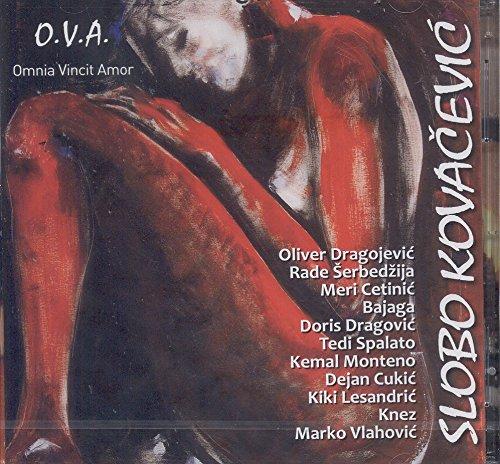 Bajaga - SLOBODAN SLOBO KOVACEVIC - O.V.A. Omnia Vincit Amor, 2014 - Zortam Music