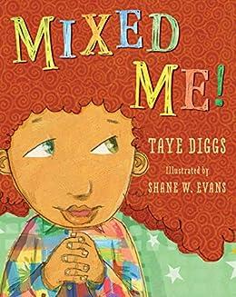 Mixed Me! by [Diggs, Taye]