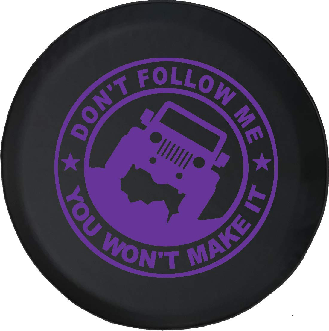 Jeep Tire Cover for Spare Tire Dont Follow Me Jeep Black 32 Inch You Wont Make It
