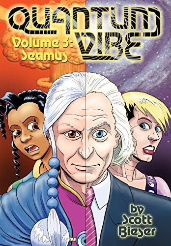 Quantum Vibe Volume 3: Seamus