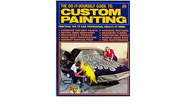Do-It-Yourself Guide to Custom Painting