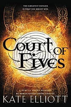 Court of Fives by [Elliott, Kate]