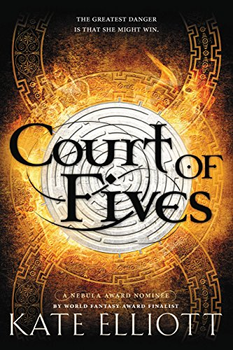 Court of Fives by [Elliott, Kate]