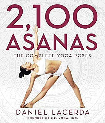 2,100 Asanas: The Complete Yoga Poses: Amazon.es: Daniel ...