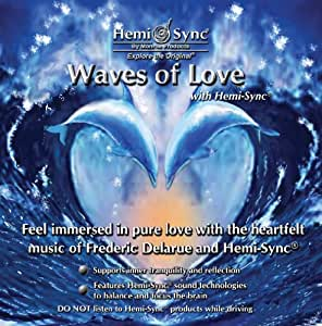 Waves of Love with Hemi-Sync