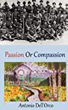 Passion or Compassion, Antonio Dell'orco, 0975547178