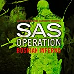 Bosnian Inferno: SAS Operation | David Monnery