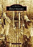 Stuttgart (Images of America)