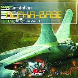 Kampf um Zulu I (Raumstation Alpha-Base 10.1)