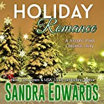 Holiday Romance: Joseph's Point Romance, Book 1 | Sandra Edwards