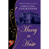 Marry in Haste (Choc Lit) (Regency Romance Collection Book 1)