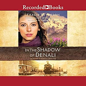 In the Shadow of Denali Audiobook