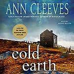 Cold Earth: A Shetland Mystery | Ann Cleeves