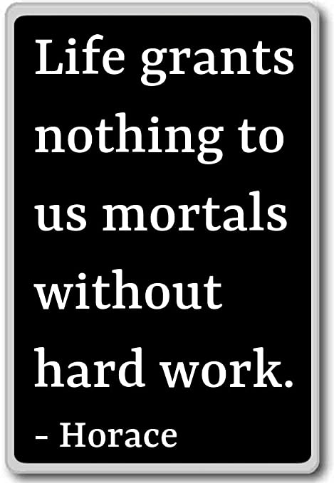 Vida subvenciones nada a nosotros los mortales sin duro trabajo ...