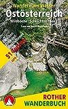 Wandern am Wasser Ostösterreich: Wildbäche · Schluchten · Seen. 51 Touren zwischen Enns und Neusiedlersee. Mit GPS-Tracks. (Rother Wanderbuch)