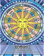 Zodiac and Astrological Designs Color By Numbers Coloring Book for Adults: An Adult Color By Number Book of Zodiac Designs and Astrology for Stress Relief and Relaxation