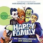 Happy Family: Das Originalhörspiel zum Kinofilm | David Safier