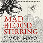Mad Blood Stirring   Simon Mayo
