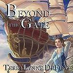 Beyond the Gate | Terri-Lynne DeFino