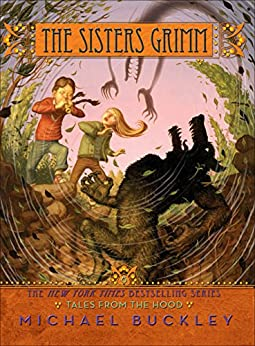 Tales from the Hood (Sisters Grimm #6) (The Sisters Grimm) by [Buckley, Michael]