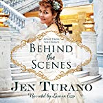 Behind the Scenes: Apart from the Crowd, Book 1 | Jen Turano
