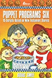 Puppet Programs No. 6: 15 Scripts Based on New